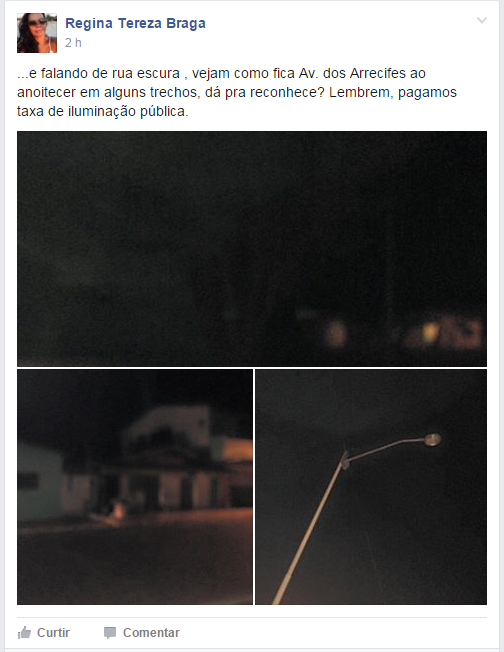 Com postagens nas redes sociais moradores reclamaram da luminosidade da Avenida dos Arrecifes.