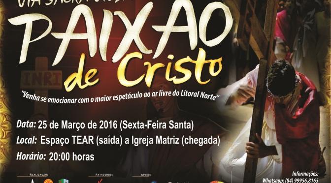 PAIXÃO DE CRISTO SERÁ ENCENADA EM GOSTOSO