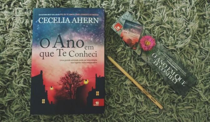 "O CONTADOR LEU: ""O ANO QUE TE CONHECI"", DE CECELIA AHERN"