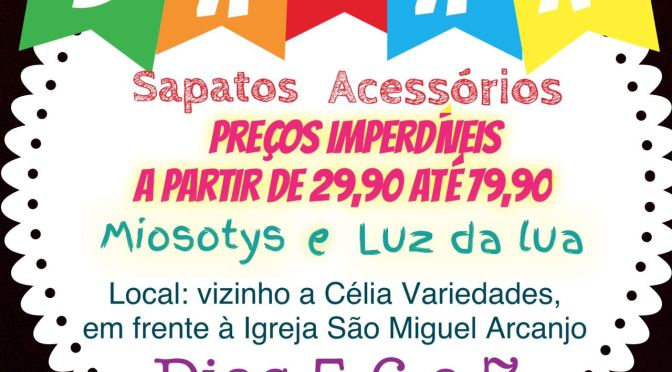 BAZAR PROMETE RENDER BOAS OPÇÕES DE PRESENTES EM SÃO MIGUEL DO GOSTOSO
