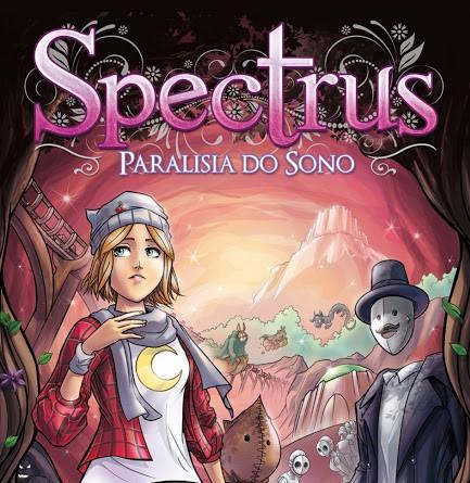 O CONTADOR LEU: SPECTRUS – Paralisia do Sono, de Thiago Spyked