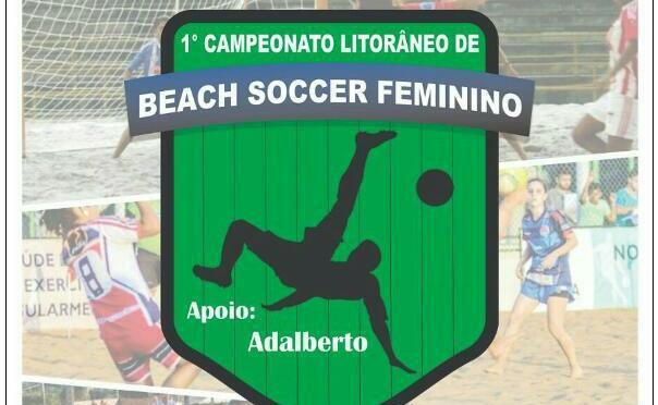 1º CAMPEONATO DE BEACH SOCCER FEMININO COMEÇA NESTE FIM DE SEMANA